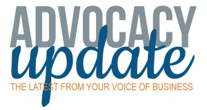 Advocacy Update: the latest from your voice of business