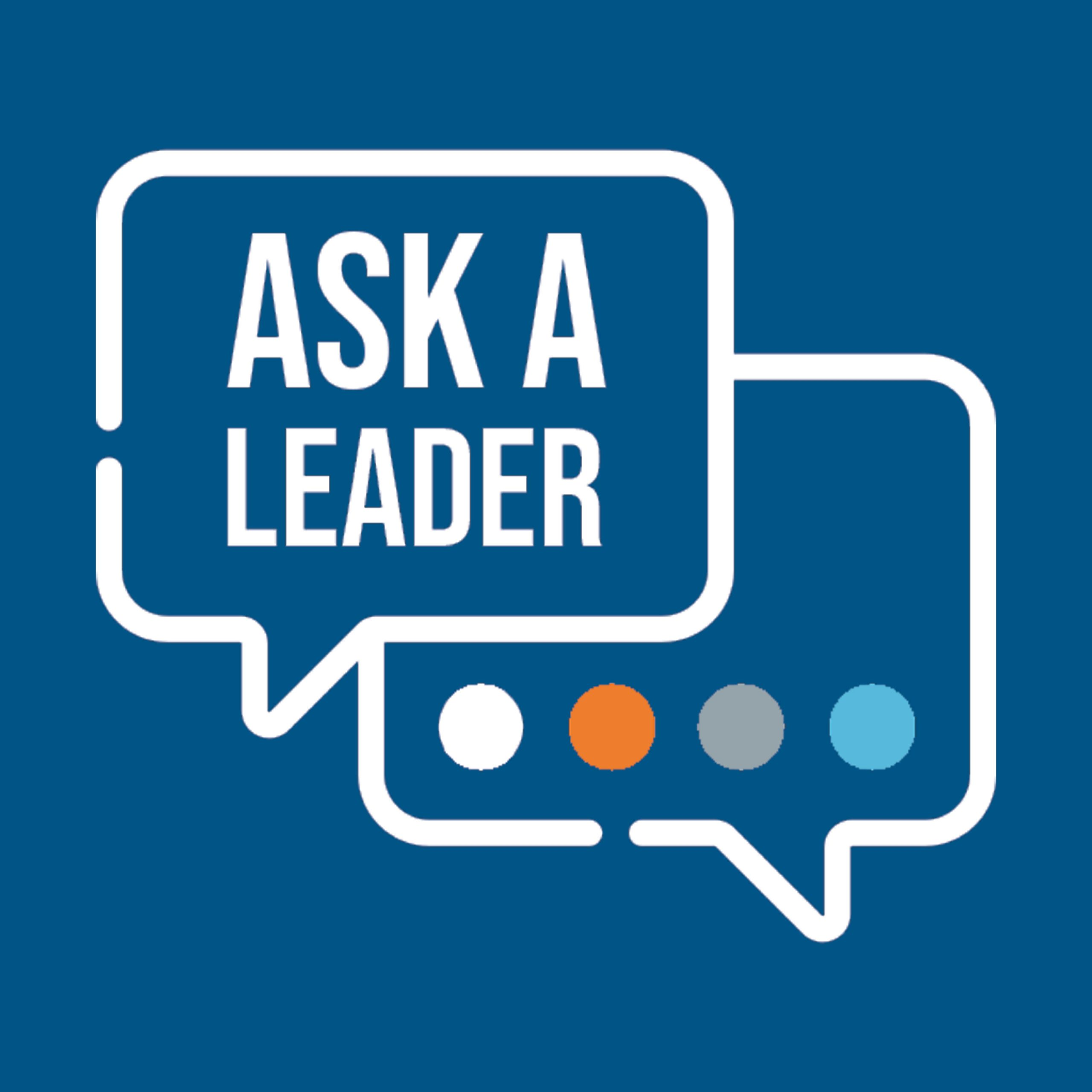 Ask a Leader